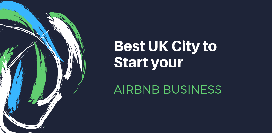 Best UK City to Start an Airbnb Business - Love2Laundry
